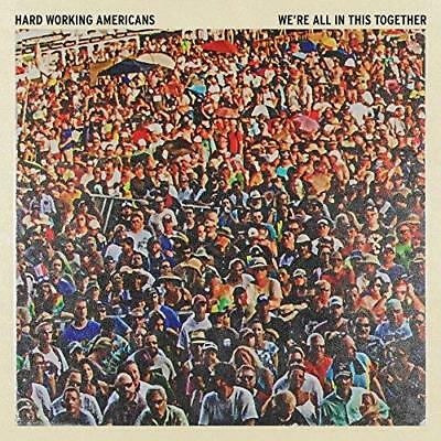Hard Working Americans - We're All In This Together (NEW 2 VINYL LP)