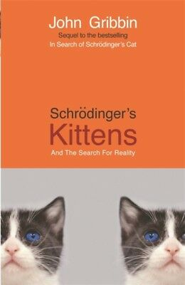 Schrodinger's Kittens and the Search for Reality (Paperback), Gri...