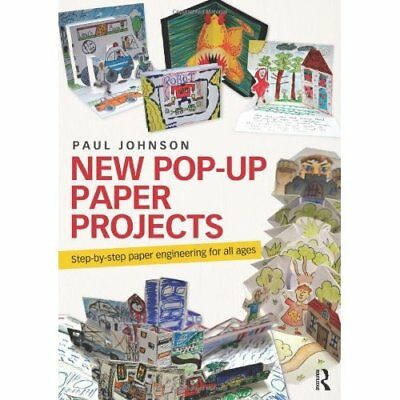 New Pop-Up Paper Projects: Step-by-step paper engineeri - Paperback NEW Johnson,