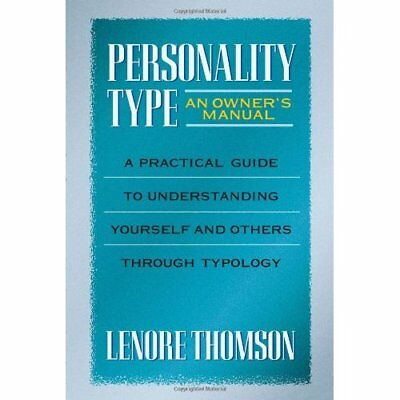 Personality Type: An Owner's Manual (Jung on the Hudson - Paperback NEW Thomson,
