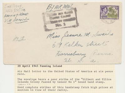 """Gilbert & Ellice Is/ Fanning Is 1945 Censor Cover To Usa, Boxed """"censor #1"""" H/s"""