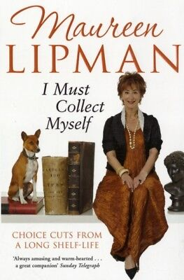 I Must Collect Myself: Choice Cuts From a Long Shelf-Life (Paperb...