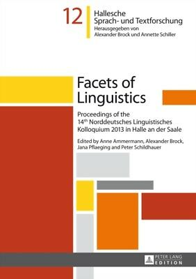 Facets of Linguistics: Proceedings of the 14th Norddeutsches Ling...