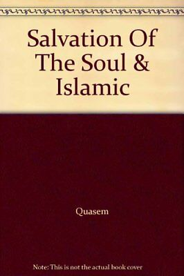 Salvation Of The Soul & Islamic by Quasem Paperback Book The Cheap Fast Free