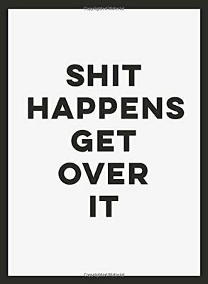 Shit Happens Get Over It (Humour) by Summersdale Book The Cheap Fast Free Post