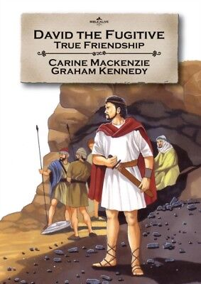 David the Fugitive: True friendship (Bible Alive), Mackenzie, Cat...