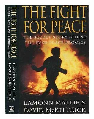 Fight for Peace: Secret Story Behind the Irish... by McKittrick, David Paperback