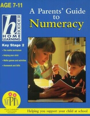 Parents' Guide To Numeracy Key Stage 2 (Hodder Hom... by Atkinson, Sue Paperback