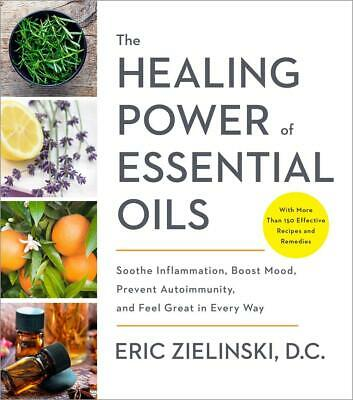 Healing Power of Essential Oils: Soothe Inflammation, Boost Mood, Prevent Autoim