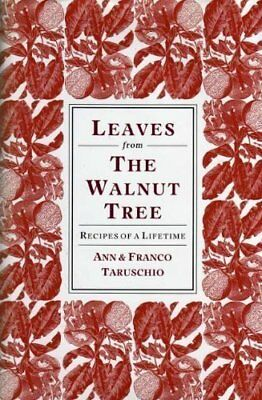 Leaves from the Walnut Tree: Recipes of a Life... by Franco Taruschio 1857930975