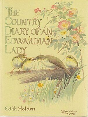 The Country Diary of an Edwardian Lady by Holden, Edith Paperback Book The Cheap