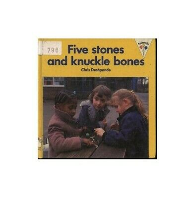 Five Stones and Knuckle Bones (Friends) by Deshpande, Chris Paperback Book The
