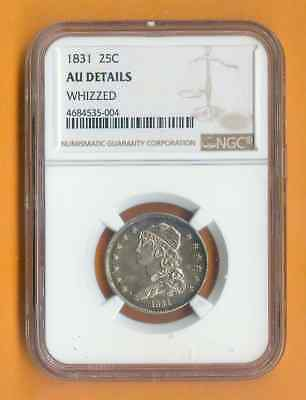 NGC 1831-P 25c CAPPED BUST AU DEATAILS WHIZZED 99c START NO RESERVE