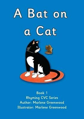 A Bat on a Cat (Red CVC Series) by Greenwood, Marlene Paperback Book The Fast