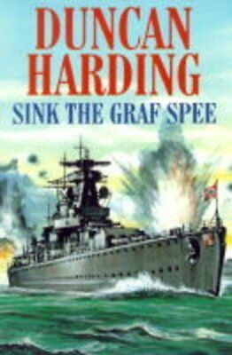 Sink the Graf Spee by Harding, Duncan Hardback Book The Cheap Fast Free Post