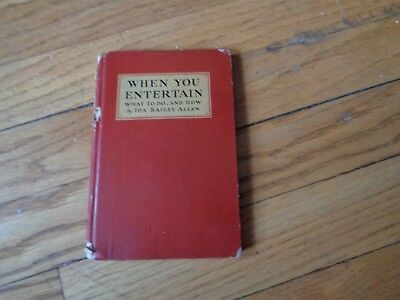 When You Entertain Ida Bailey Allen Vintage Coca-Cola Book 1932