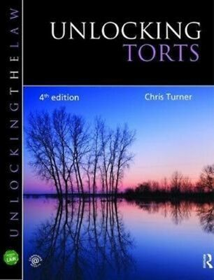 UNLOCKING TORTS 4E, Turner, Chris, 9781138465114