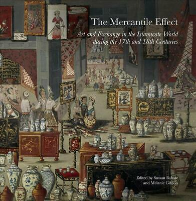 Mercantile Effect: Art and Exchange in the Islamicate World During 17th 18th Cen