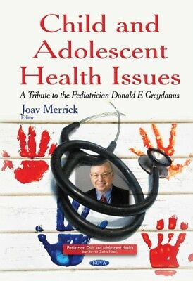 Child & Adolescent Health Issues: A Tribute to the Pediatrician D...
