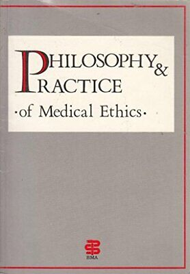 Philosophy and Practice of Medical Ethics by English, Veronica Paperback Book
