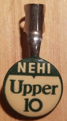 Vintage NEHI UPPER 10 Tin Lithographed Pencil Pen Topper Button Sign Advertising