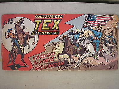 Tex Stripe Prima Serie I 1° # 33 Original 1949 L'siege Of Strong Wellington