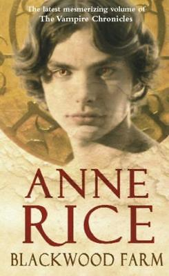 Blackwood Farm: The Vampire Chronicles - Anne Rice - Acceptable - Paperback