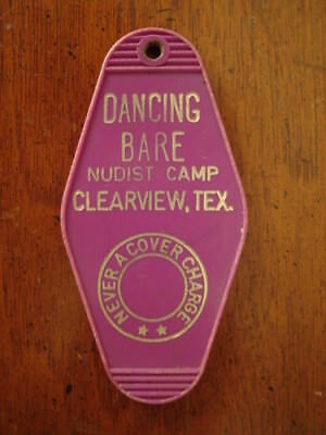 Old Vintage Dancing Bare Nudist Colony Camp Motel Room Key Fob Clearview Tx