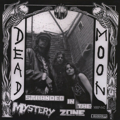 Dead Moon - Stranded In The Mystery Zone (Vinyl LP - 1991 - US - Reissue)