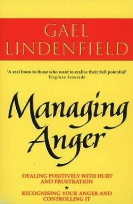 Managing Anger: Positive Strategies for Dealin... by Lindenfield, Gael Paperback