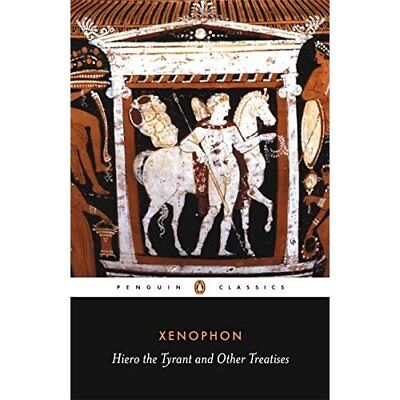 Hiero the Tyrant and Other Treatises (Penguin Classics) - Paperback NEW Xenophon