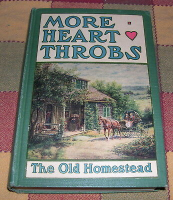 Heart Throbs Volume Two The Old Homestead 1911 Prose and Verse Dear to Americans