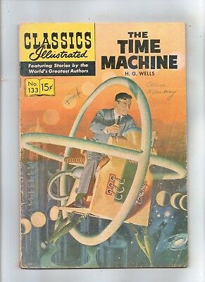 CLASSICS ILLUSTRATED No 133 THE TIME MACHINE by  H.G.WELLS HRN 158 Reprint