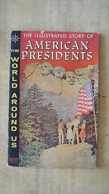 """the Illustrated Story Of American Presidents"" (Classics Illustrated-1960)"
