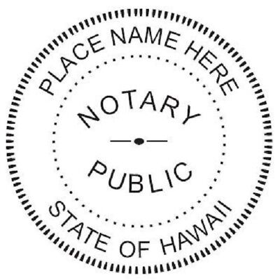 State of Hawaii  | Custom Round Self-Inking Notary Public Stamp Ideal 400R