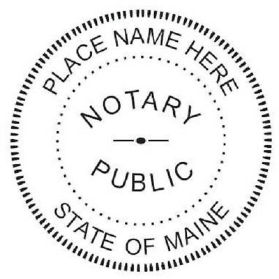 State of Maine  | Custom Round Self-Inking Notary Public Stamp Ideal 400R