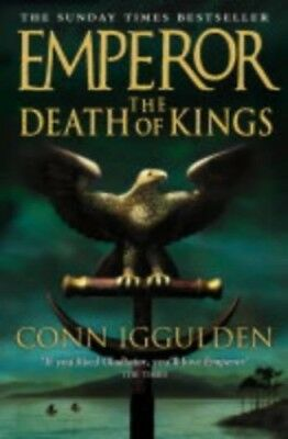 The Death of Kings (Emperor Series) by Iggulden, Conn Hardback Book The Cheap