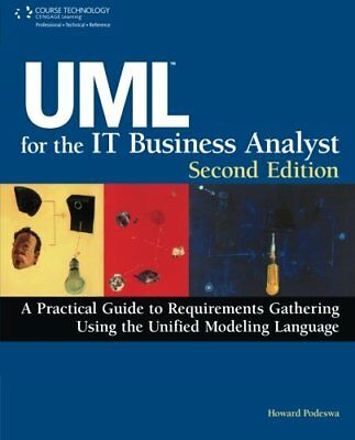 UML for the IT Business Analyst by Podeswa, Howard Paperback Book The Cheap Fast