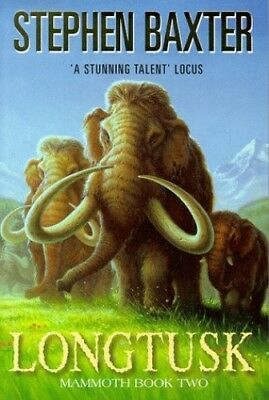 Longtusk (Mammoths) by Baxter, Stephen Hardback Book The Cheap Fast Free Post