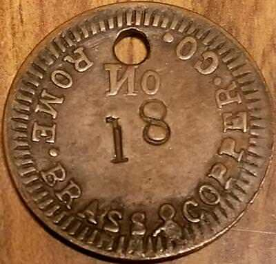 Token 1870's WORK CHECK Tag ROME BRASS & COPPER Co. No. 18 NEW YORK Rulau Listed