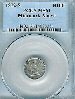 1872-S Mint Mark Above Seated Half Dime : PCGS MS61