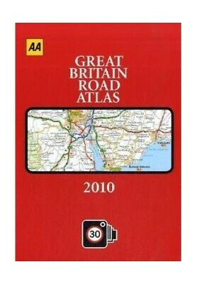 AA Great Britain Road Atlas 2010 (AA Atlases and Ma... by AA Publishing Hardback