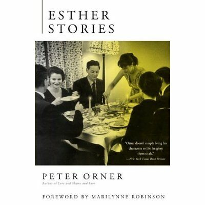 Esther Stories - Paperback NEW Peter Orner 2013-04-23