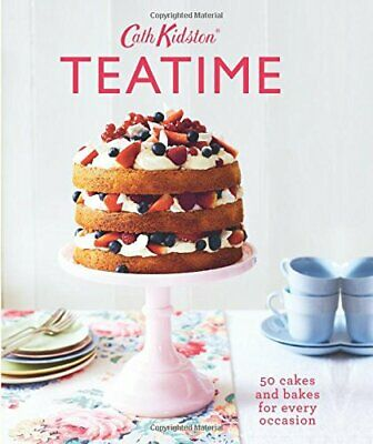 Teatime: 50 cakes and bakes for every occasion by Cath Kidston Book The Cheap