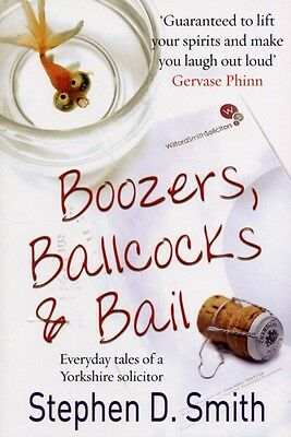 Boozers, Ballcocks and Bail (Paperback), Smith, Stephen D., 97819...
