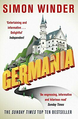 Germania: A Personal History of Germans Ancient an... by Winder, Simon Paperback