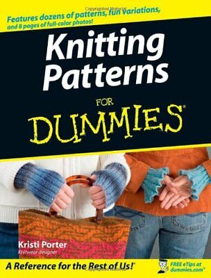 Knitting Patterns For Dummies by Porter, Kristi Paperback Book The Cheap Fast