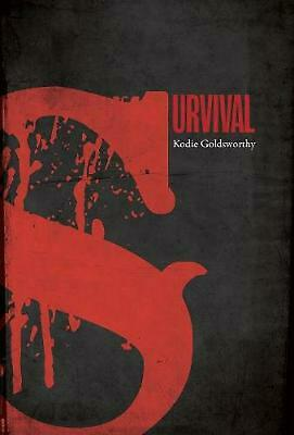 Survival by Kodie Goldsworthy Hardcover Book Free Shipping!