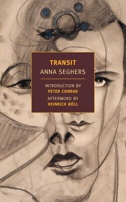 Transit (New York Review Books) (Paperback), Seghers, Anna, Conra...