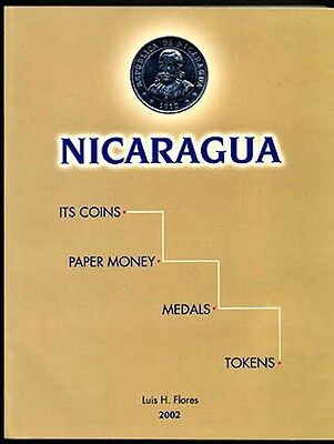 Book NICARAGUA: ITS COINS, PAPER MONEY, TOKENS, MEDALS Flores Signed PPD-USA